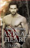 Animal Heart, Jessie M., 1494767163