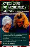 Caring for an Alzheimer's Patient at Home, Lovette, Kay, 1885987161