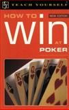 Teach Yourself How to Win at Poker, Belinda Levez, 0071407162