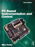 PC Based Instrumentation and Control, Tooley, Mike, 0750647167