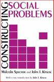 Constructing Social Problems, Spector, Malcolm and Kitsuse, John I., 0765807165