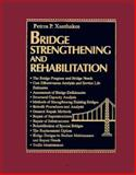 Bridge Strengthening and Rehabilitation, Xanthakos, Petros P., 0133627160