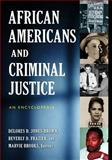 African Americans and Criminal Justice, Marvie Brooks, 0313357161