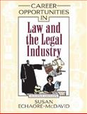 Career Opportunities in Law and the Legal Industry, Echaore-McDavid, Susan, 0816067163