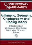 Arithmetic, Geometry, Cryptography and Coding Theory, , 0821847163