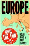 Europe, Rollin Riggs and Bruce Jacobsen, 0914457160