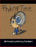 Finding Time, Tara Mapes, 150029716X