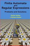 Finite Automata and Regular Expressions : Problems and Solutions, Hollos, Stefan and Hollos, J. Richard, 1887187162