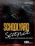 Schoolyard Science, Thomas R. Lord and Holly J. Travis, 193613716X
