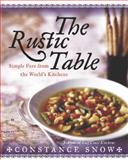 The Rustic Table, Constance Snow, 0060567171