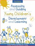Assessing and Guiding Young Children's Development and Learning, McAfee, Oralie and Leong, Deborah, 0205337171