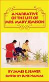 A Narrative of the Life of Mrs. Mary Jemison, Seaver, James E. and Namias, June, 0806127171