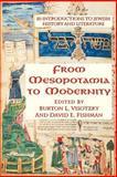 From Mesopotamia to Modernity, Burton L. Visotzky and David E. Fishman, 0813367174