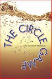 The Circle Game, Whitehead, Cory, 0982597177