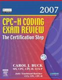 CPC-H Coding Exam Review - The Certification Step, Buck, Carol J. and Trueblood-Hatcher, Judy, 1416037179