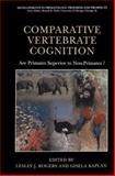 Comparative Vertebrate Cognition : Are Primates Superior to Non-Primates?, , 1461347173