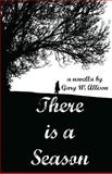 There Is a Season, Gary Allison, 1475067178