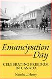 Emancipation Day, Natasha L. Henry, 1554887178