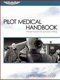 Pilot Medical Handbook, Civil Aviation Medical Institute Staff, 1560277173