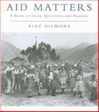 Aid Matters, Alec Gilmore, 0334027179