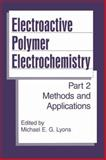 Electroactive Polymer Electrochemistry : Part 2: Methods and Applications, , 1489917179