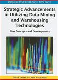 Strategic Advancements in Utilizing Data Mining and Warehousing Technologies : New Concepts and Developments, , 160566717X