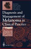 Diagnosis and Management of Melanoma in Clinical Practice, , 3540197176
