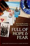 Full of Hope and Fear : The Great War Letters of an Oxford Family at War, , 0198707177