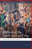 Rethinking the South African Crisis : Nationalism, Populism, Hegemony, Hart, Gillian, 0820347175