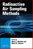 Radioactive Air Sampling Methods, Maiello, Mark L. and Hoover, Mark D., 0849397170