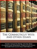 The Connecticut Wits, Henry Augustin Beers, 1144837170