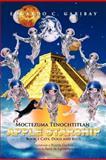 Moctezuma Tenochtitlan Apple Starship, Eduardo C. Garibay, 1463307179