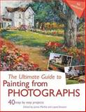 The Ultimate Guide to Painting from Photographs, James Markle, 1581807171