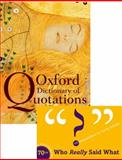 Oxford Dictionary of Quotations, , 0199237174