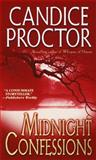 Midnight Confessions, Candice Proctor, 0345447174