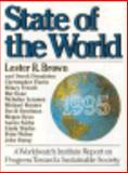 State of the World, 1995, Brown, Lester R., 0393037177
