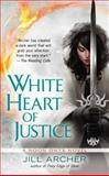 White Heart of Justice, Jill Archer, 0425257177