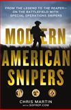 Modern American Snipers, Chris Martin, 1250067170