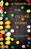 A Passion for Cultural Studies 9781403997173