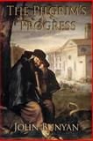 The Pilgrim's Progress, John Bunyan, 1494917173