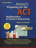 Amsco's Preparing for the ACT Mathematics and Science Reasoning, Robert T. Postman, 1567657176