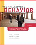 Organizational Behavior : Improving Performance and Commitment in the Workplace, Colquitt, Jason A. and Lepine, Jeffery A., 0078137179