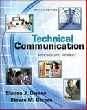 Technical Communication : Process and Product Plus MyWritingLab with EText -- Access Card Package, Gerson, Sharon and Gerson, Steven, 013401717X