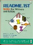 Read Me First : SGML for Writers and Editors, Turner, Ronald C., 0134327179