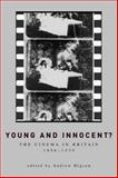 Young and Innocent? : The Cinema in Britain, 1896-1930, Higson, Andrew, 0859897176