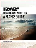 Recovery from Sexual Addiction, Paul Becker, 1468577174