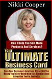 Your Ultimate Business Card, Nikki Cooper, 1500387177