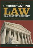 Understanding Law in a Changing Society, Altschuler, Bruce E. and Ryniker, Margaret R., 1594517177