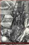 Philosophical Melancholy and Delirium : Hume's Pathology of Philosophy, Livingston, Donald W., 0226487172