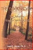 The Good Road, Louis F. Kavar, 0595147178